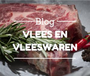 Vlees en vleeswaren - blog - Dietistenpraktijk