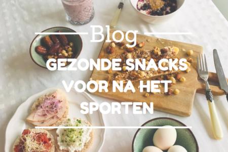 Blog gezonde snacks voor na het sporten Deurne