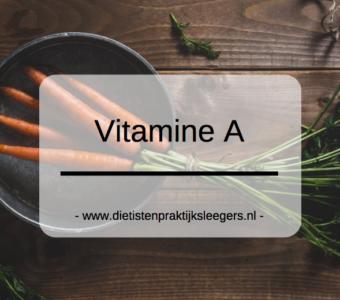 Vitamines en mineralen | Vitamine A