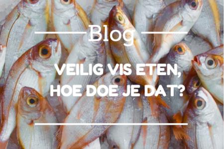 Blog Vis l Veilig vis eten, hoe doe je dat? Dietistenpraktijk Sleegers Deurne