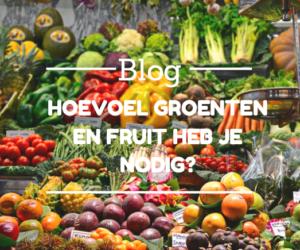 Blog over Groente en fruit l dietiste Evi Sleegers l Dietistenpraktijk Deurne