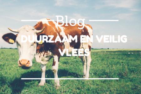 Blog duurzaam en veilig vlees l Dietist Sleegers Deurne